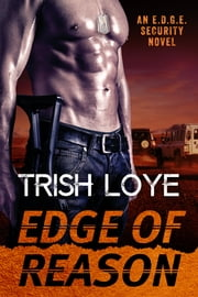 Edge of Reason ebook by Trish Loye