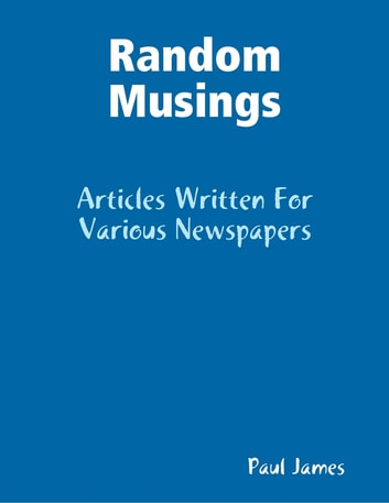 Random Musings ebook by Paul James