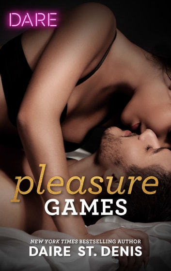 Pleasure Games ebook by Daire St. Denis