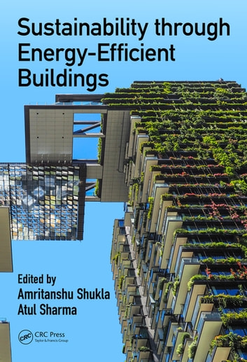 Sustainability through Energy-Efficient Buildings ebook by