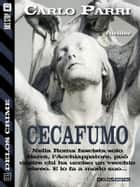 Cecafumo ebook by Carlo Parri