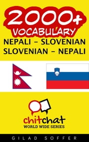 2000+ Vocabulary Nepali - Slovenian ebook by Gilad Soffer