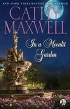 In a Moonlit Garden ebook by Cathy Maxwell