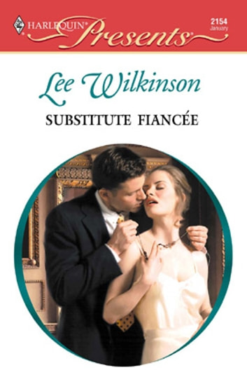 Substitute Fiancee ebook by Lee Wilkinson