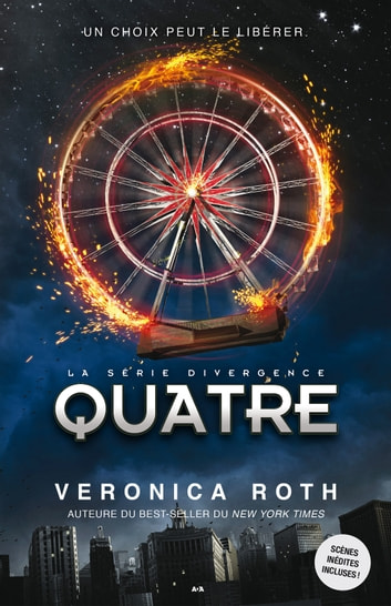Quatre - Un recueil divergent ebook by Veronica Roth