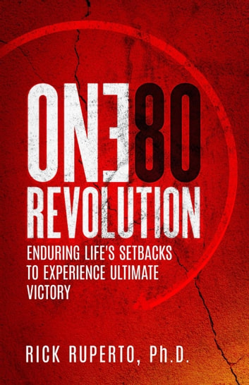 The One80Revolution ebook by Rick Rupterto
