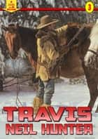 Travis (A Piccadilly Publishing Western Book 3) ebook by