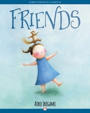 Friends ebook by Aiko Ikegami