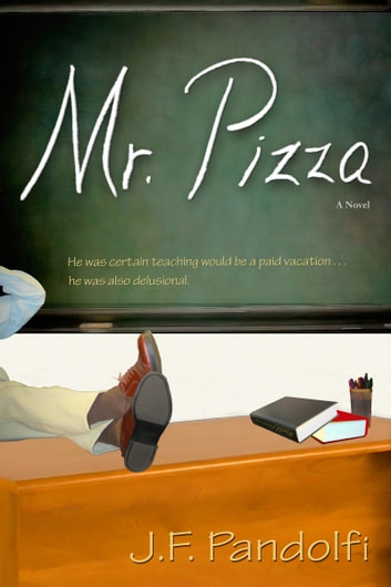 Mr. Pizza ebook by J. F. Pandolfi