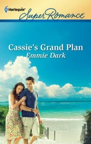 Cassie's Grand Plan ebook by Emmie Dark