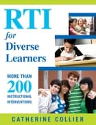 RTI for Diverse Learners ebook by Catherine C. Collier