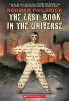 The Last Book in the Universe ebook by Rodman Philbrick