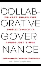 Collaborative Governance ebook by John D. Donahue,Stephen Breyer,Richard J. Zeckhauser