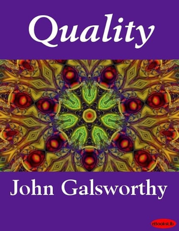 Quality ebook by John Galsworthy