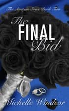 The Final Bid ebook by Michelle Windsor