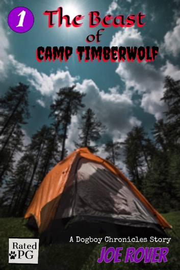 The Beast of Camp TimberWolf ebook by Joe Rover