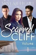 Scarred Cliff Volume 1 ebook by