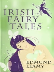 Irish Fairy Tales ebook by Edmund Leamy