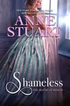 Shameless ebook by Anne Stuart
