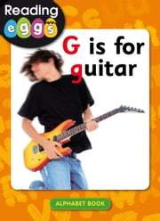 G is for guitar ebook by Katy Pike,Amanda Santamaria