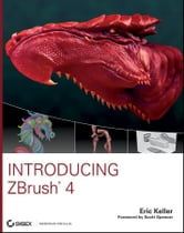 Introducing ZBrush 4 ebook by Eric Keller