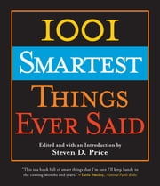 1001 Smartest Things Ever Said ebook by Steven Price