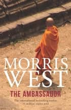 The Ambassador ebook by Morris West