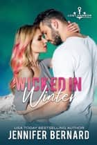 Wicked in Winter ebook by Jennifer Bernard