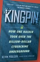 Kingpin ebook by Kevin Poulsen