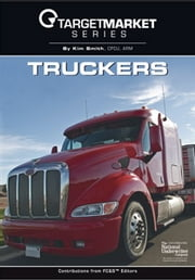 Truckers ebook by Kim Smith CPCU, ARM