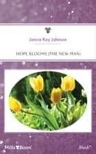 Hope Blooms ebook by