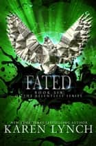 Fated ebook by Karen Lynch