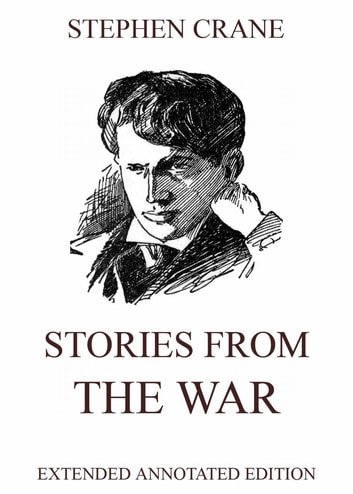 Stories from the War ebook by Stephen Crane