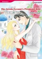 THE GREEK TYCOON'S PREGNANT WIFE - Harlequin Comics ebook by Anne Mather, Yoko Inoue