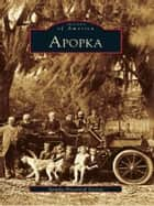 Apopka ebook by Apopka Historical Society