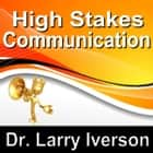 High Stakes Communications - 5 Essentials to Staying in Control in Tough Conversations audiobook by