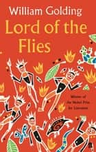 Lord of the Flies ebook by