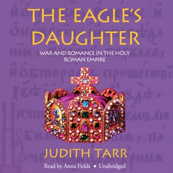 The Eagle's Daughter audiobook by Judith Tarr