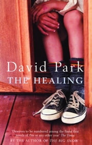 The Healing ebook by David Park