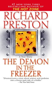The Demon in the Freezer - A True Story ebook by Richard Preston