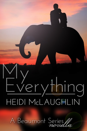 My Everything ebook by Heidi McLaughlin