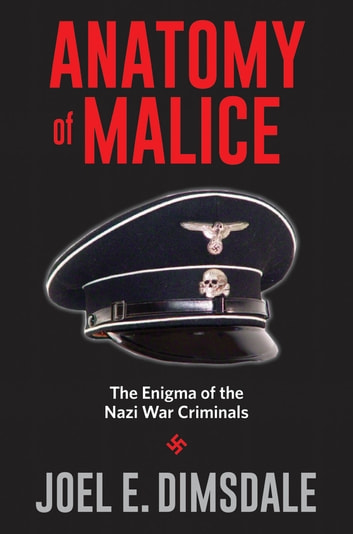 Anatomy of Malice eBook by Joel E. Dimsdale - 9780300220674 ...