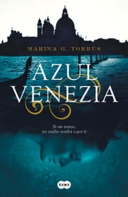 Azul Venezia ebook by Marina G. Torrús