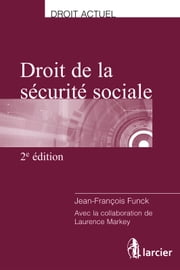 Droit de la sécurité sociale ebook by Jean-François Funck,Laurence Markey