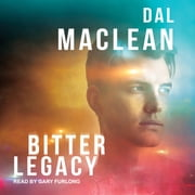 Bitter Legacy audiobook by Dal MacLean