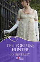 The Fortune Hunter: A Rouge Regency Romance ebook by