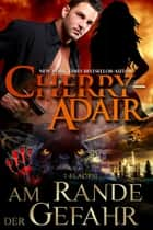 Am Rande der Gefahr ebook by Cherry Adair