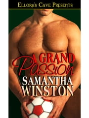 A Grand Passion ebook by Samantha Winston