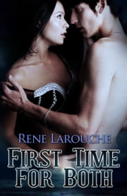 First Time for Both ebook by Rene Larouche