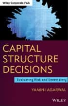 Capital Structure Decisions ebook by Yamini Agarwal